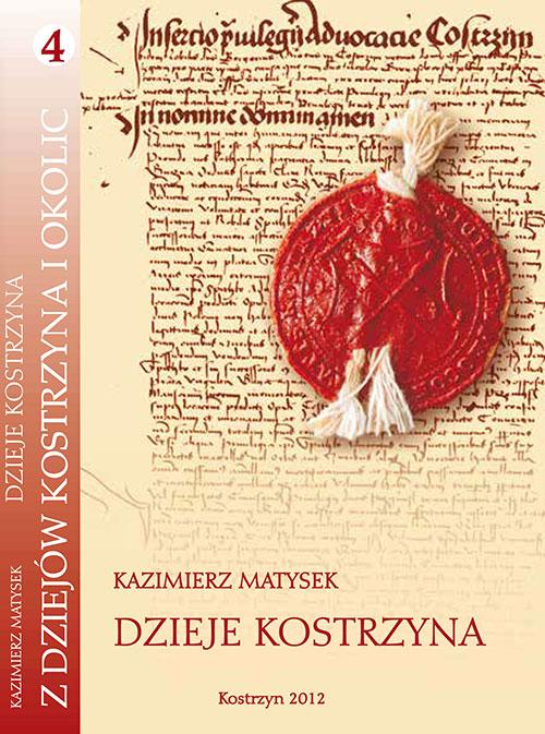 Okładka książki Dzieje Kostrzyna