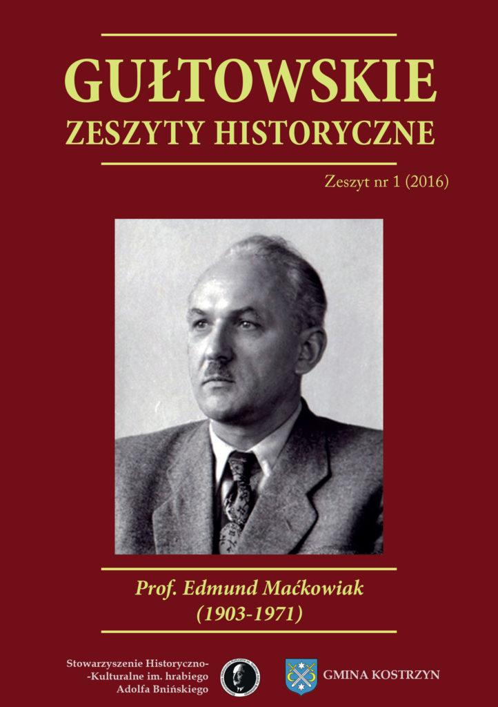 Okładka Gułtowskie Zeszyty Historyczne, prof.Edmund Maćkowiak, Numer 1, 2016.