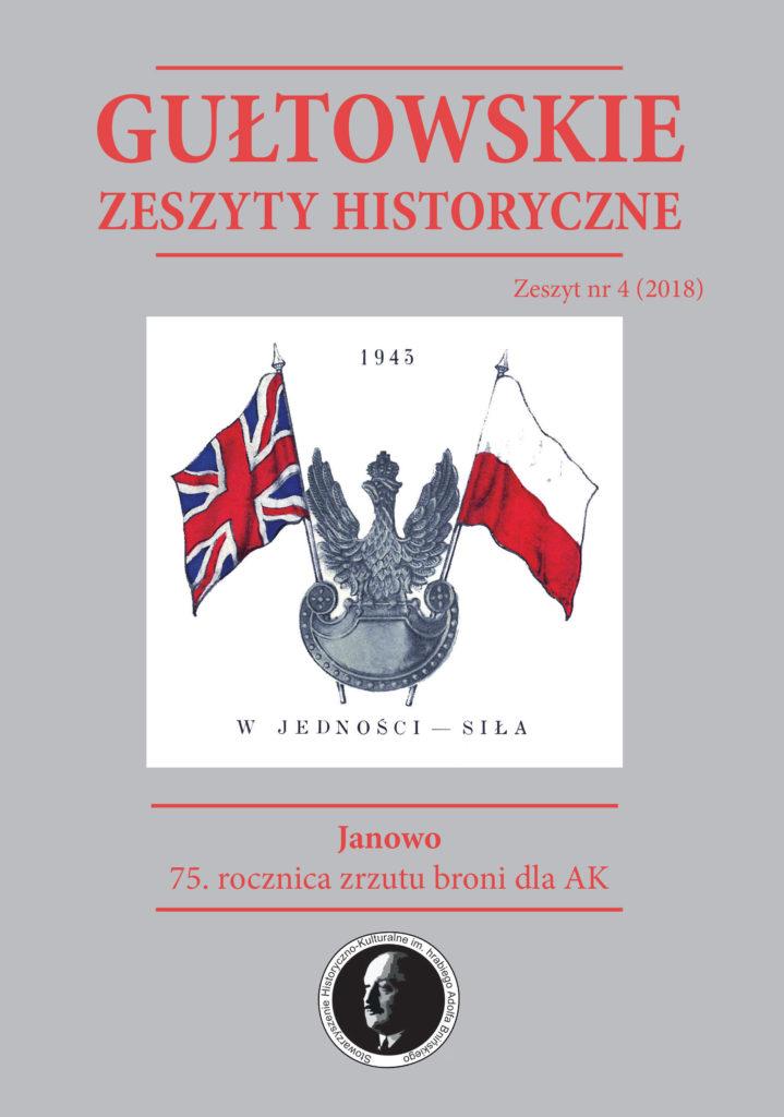 Okładka Gułtowskie Zeszyty Historyczne, Janowo 75. rocznica zrzutu broni dla AK, Numer 4, 2018.