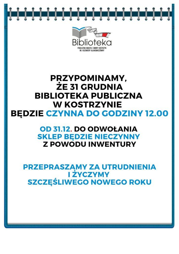 Informacja onieczynnym sklepie ipracy biblioteki 31.12