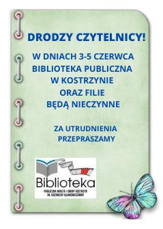 Informacja onieczynnej bibliotece wdniach 3-5.06