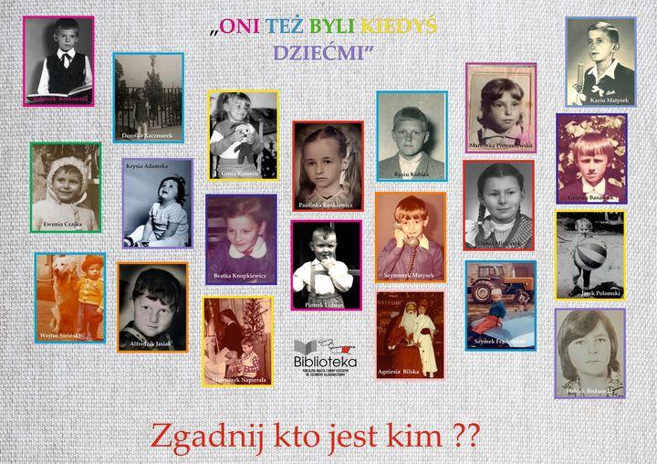 Zdjęcie przedstawia 21 podpisanych imieniem inazwiskiem zdjęć zdzieciństwa znanych osób zgminy Kostrzyn