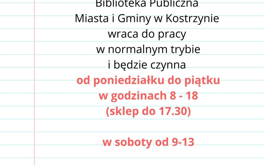 PRACA BIBLIOTEKI PUBLICZNEJ WKOSTRZYNIE OD6 WRZEŚNIA