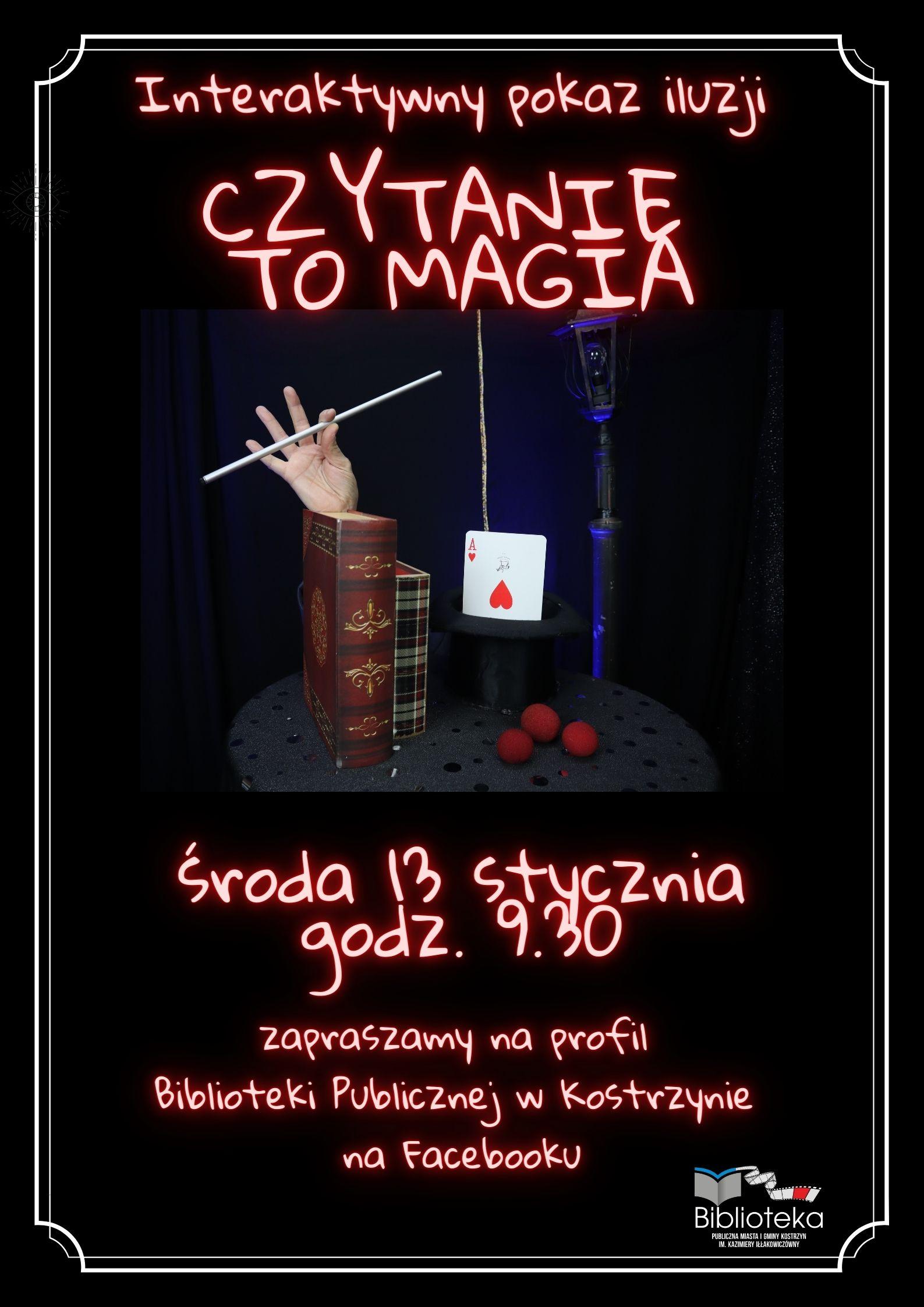 """plakat czarny z ilustracją iluzji i tekstem """"interaktywny pokaz iluzji Czytanie to magia"""