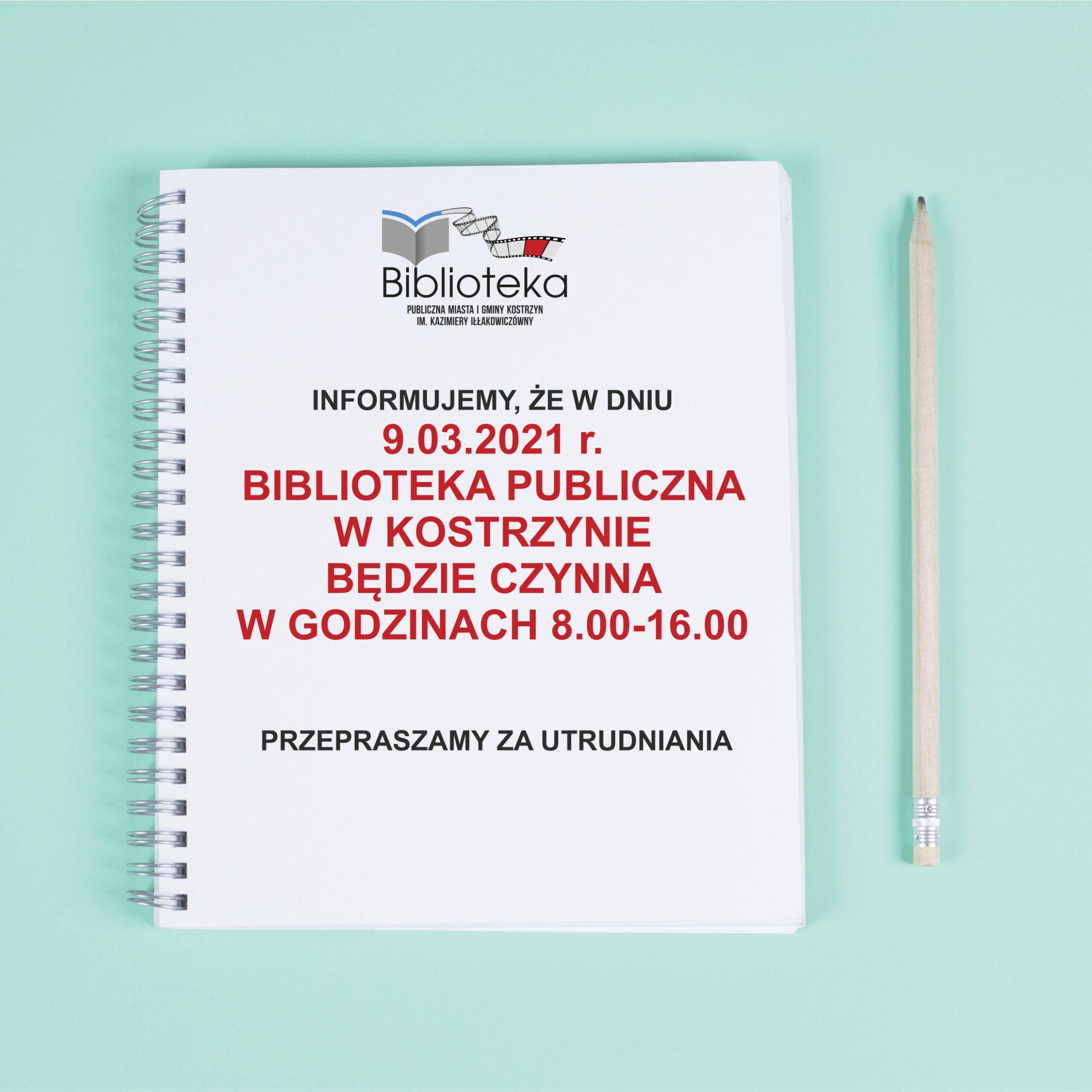 kartka z notatnika na pistacjowym tle, a na niej informacja, że biblioteka 9 marca pracuje w godzinach 8-16