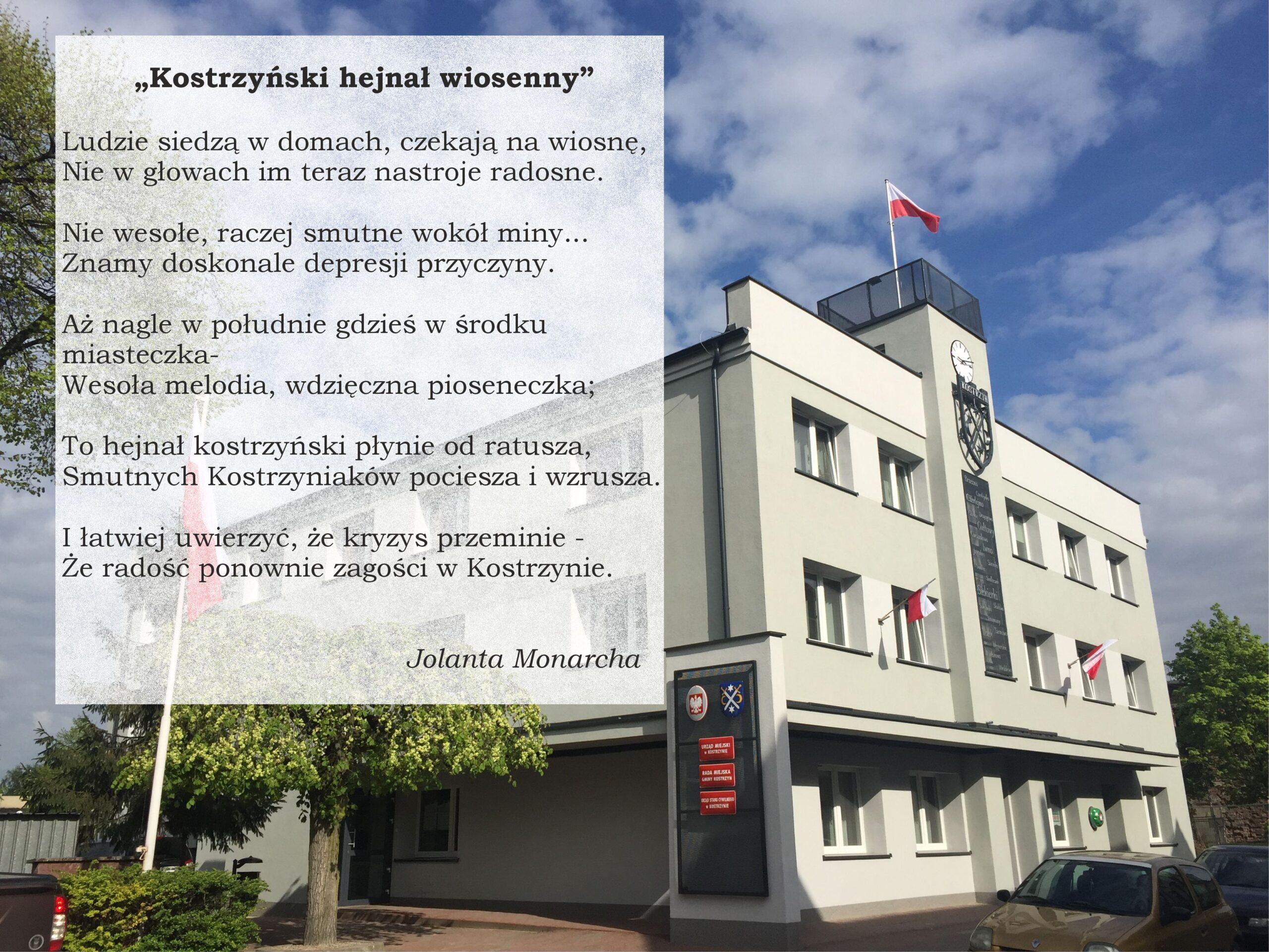 """zdjęcie kostrzyńskiego ratusza, po lewej stronie zdjęcia wiersz """"Kostrzynski hejnał wiosenny"""
